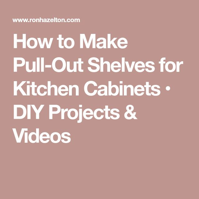 how to make pull out shelves for your pantry