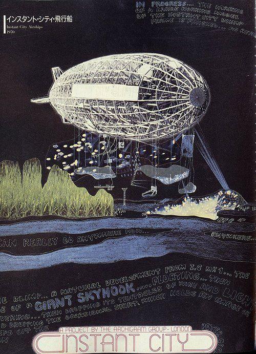 Instant City Peter Cook (Archigram) 1970