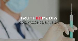 Coverup if Vaccines and Autism Truth in Media: CDC, Vaccines and Autism
