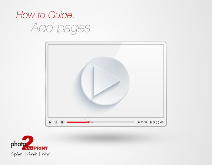 Video Tutorial: How to add pages. Watch the video here: https://www.youtube.com/watch?v=LI3gRIpy9RM