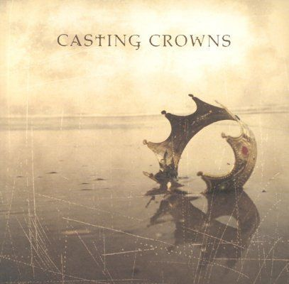 "Casting Crowns...their music got me through some really dark spots - ""Voice of Truth"""