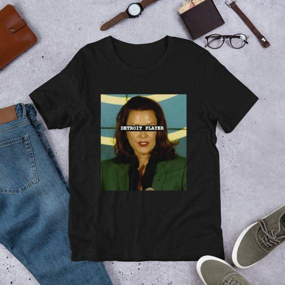 Governor Whitmer Big Gretch T Shirt Mothers Day Gift Whitmer That Woman From Michigan Womens Shirt That Woman From Michi In 2020 T Shirts For Women Womens Shirts Women