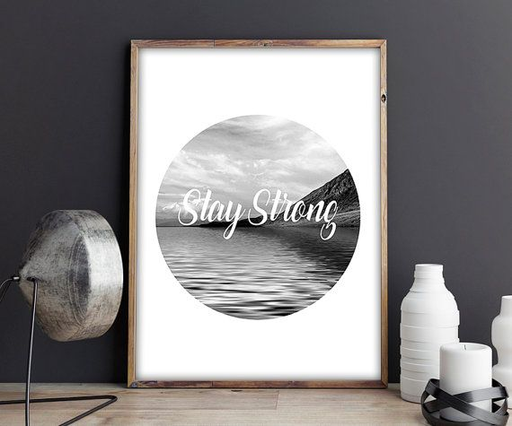 70% OFF SALE / Stay strong / Black and White / by NeedForPrint
