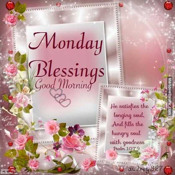 Monday Blessings monday good morning monday quotes good morning quotes happy monday good morning monday quotes monday morning facebook quotes monday image quotes happy monday morning happy monday good morning