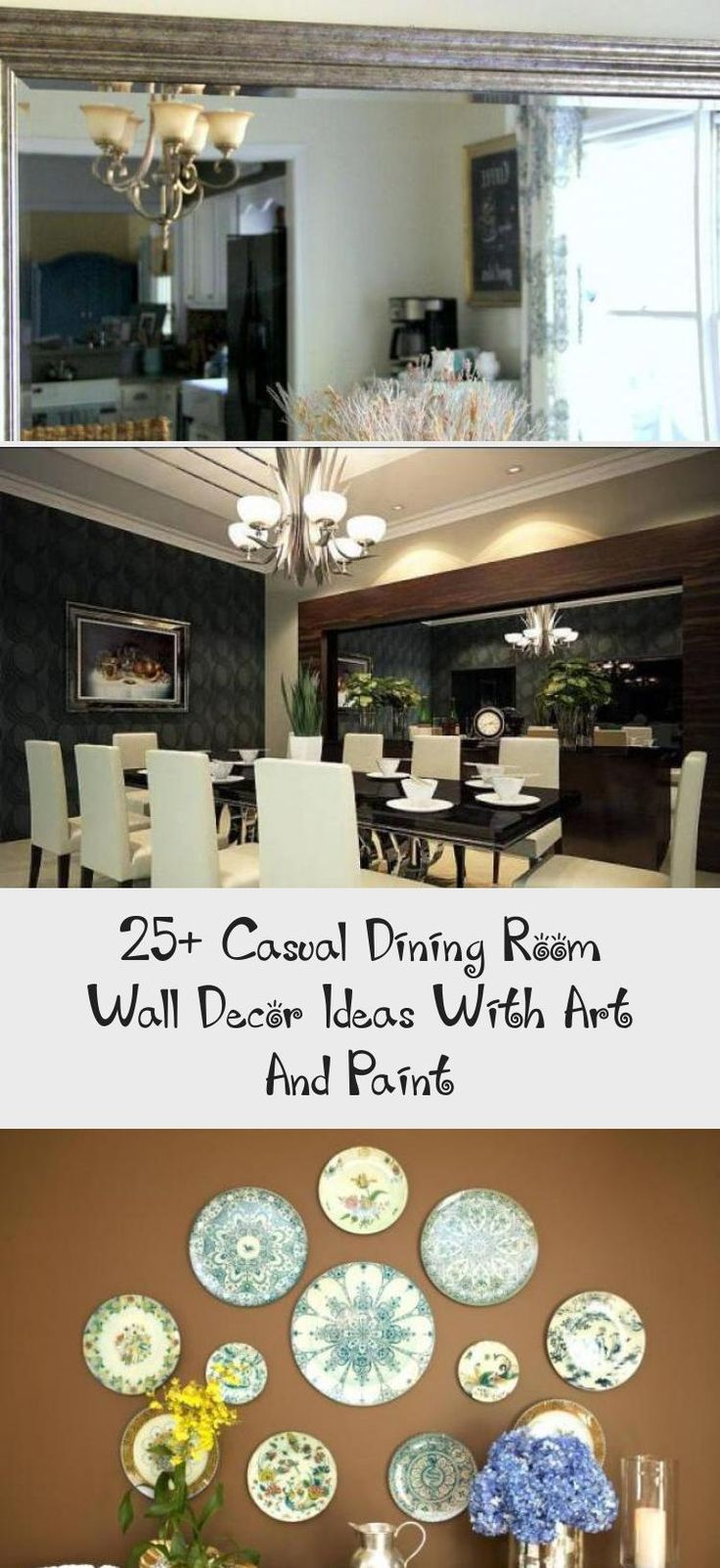 25+ Casual Dining Room Wall Decor Ideas With Art And Paint ...