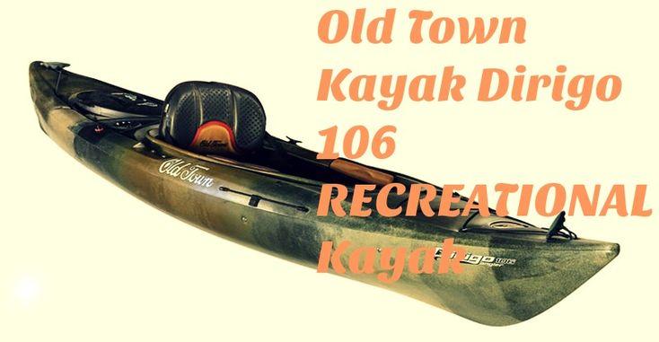 Old-Town-Kayak-Dirigo-106-Fishing-Kayak
