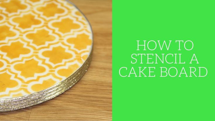 how to stencil a cake board
