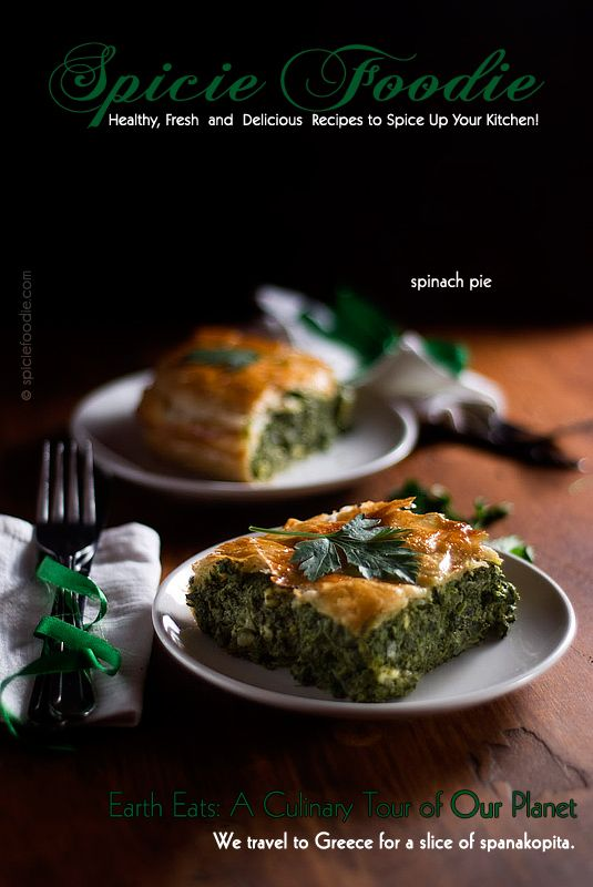 Spanakopita or Greek Spinach Pie Recipe by @SpicieFoodie