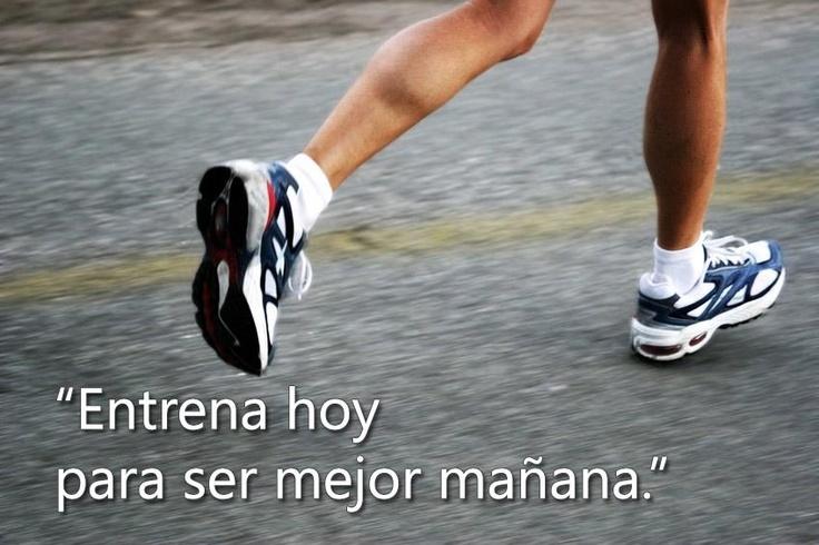 """""""Entrena hoy para ser mejor mañana."""" #Citas #Frases"""