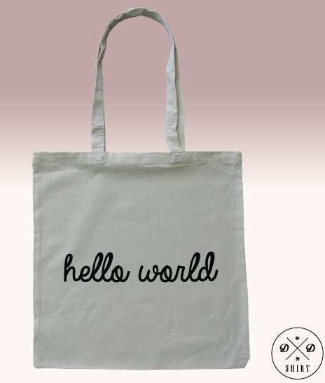 Tote bag, Shopping bag with print Hello World, Funny tote bag, Shopping bag, Market Bag, Quote bag,