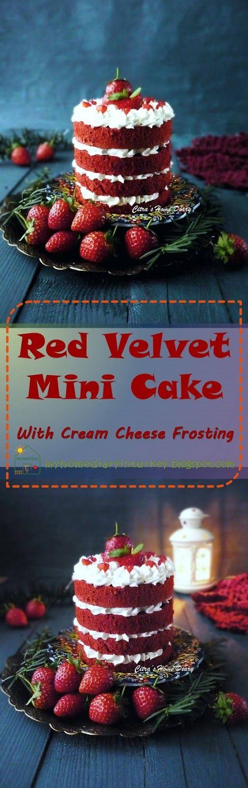 Red Velvet Cake with Cream cheese / Red Velvet Kek dengan krem keju yang lezat | Çitra's Home Diary. #redvelvetcake #minicake #creamcheesefrosting #creamcheese #miniredvelvet #dessert #valentinecake  #cakedecorationidea #birthdaycakeidea #nakedcake