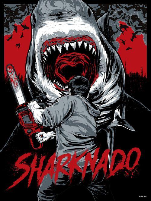SHARKNADO Mondo Poster <-- has anybody else seen this movie? Umm, its.... Interesting