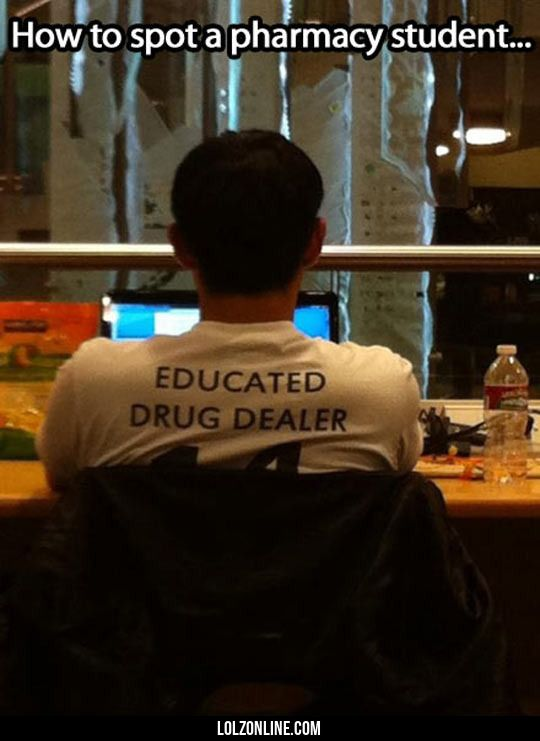 Pharmacy Student Spotted #lol #haha #funny