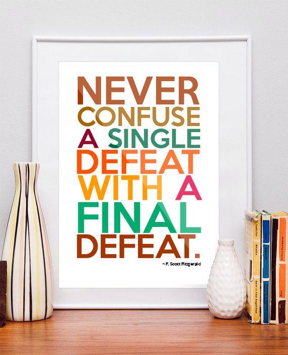 Thank you F. Scott Fitzgerald.  No defeat, keep going! BJJ Seaside   orbjj.com   30 Days Free!