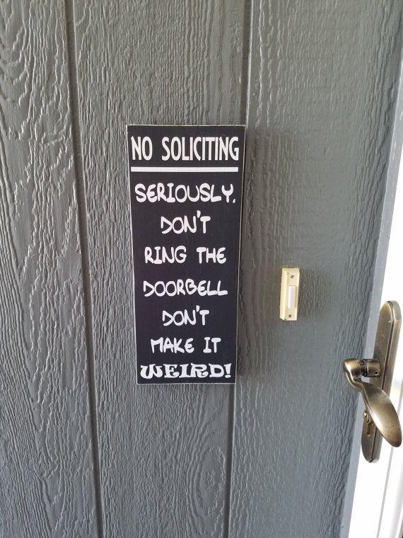 No Soliciting SignNo SolicitationFunny No SolicitingNo