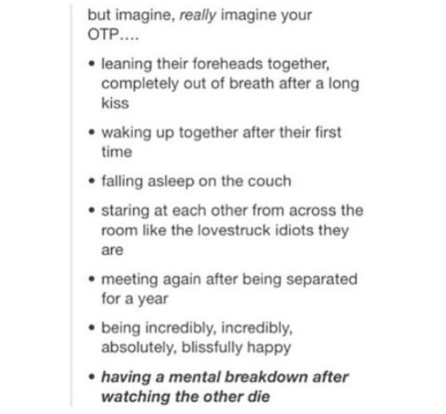 If the writers do the last one I think I'll die