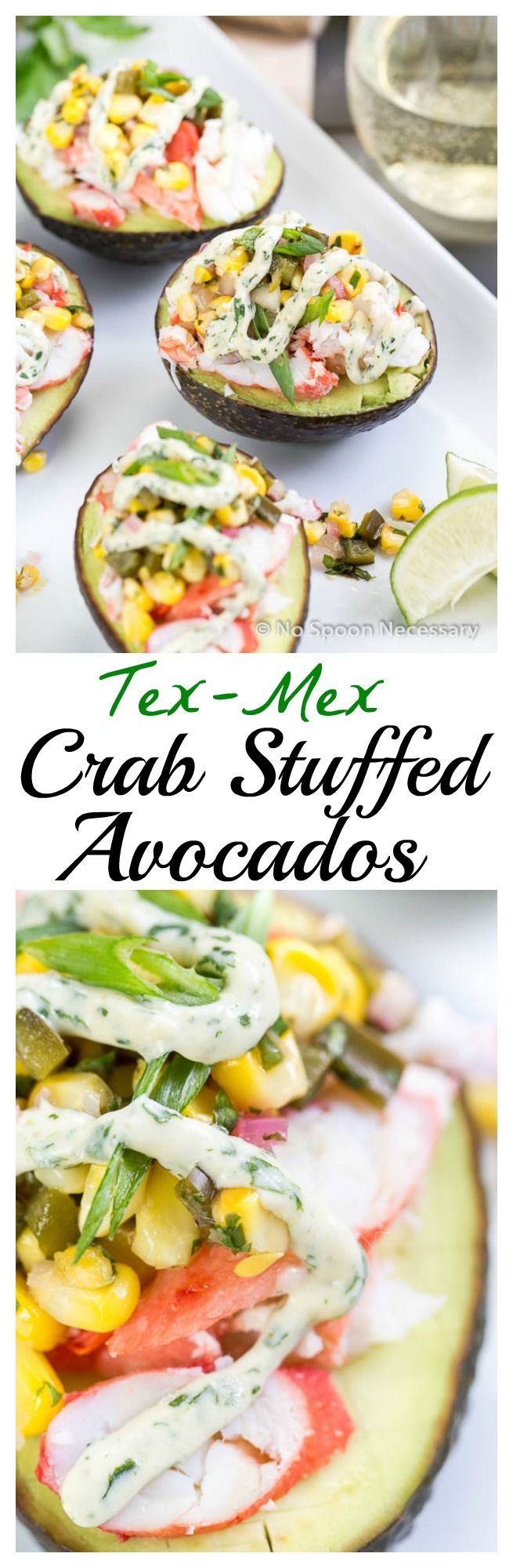 Tex Mex King Crab & Corn Stuffed Avocados with Lime-Cilantro-Sriracha Crema