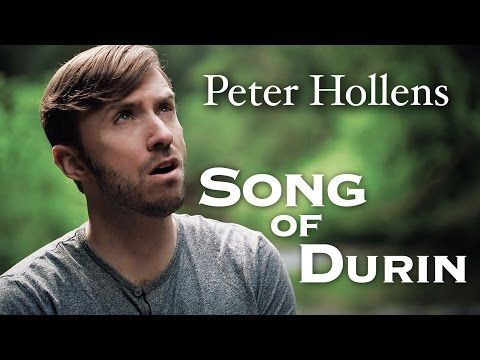 The Hobbit - Song Of Durin - Eurielle - Cover by Peter Hollens - YouTube