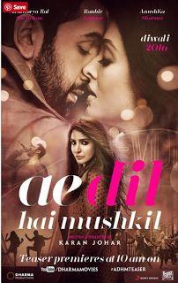 Ae Dil Hai Mushkil 2016 Hindi Movie 800MB   2016 800MB Hindi Movie