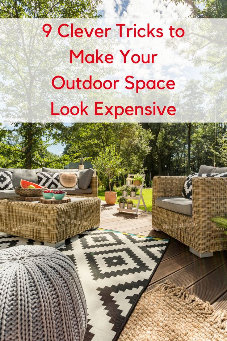 outdoor space look expensive