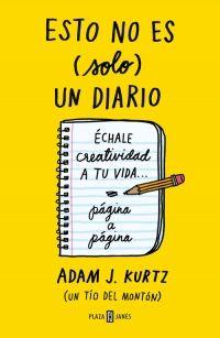 megustaleer - Esto no es (solo) un diario, en amarillo - Adam J. Kurtz