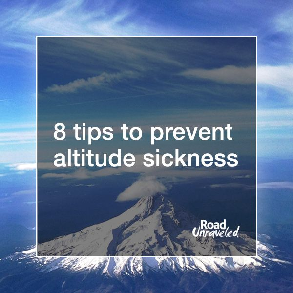 17 Best Ideas About Altitude Sickness On Pinterest