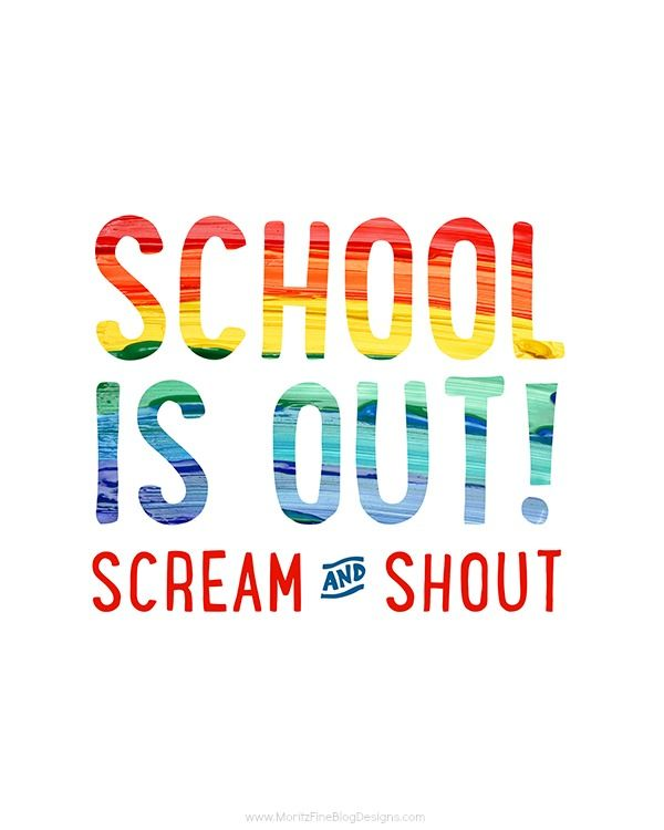 """Celebrate the end of the school year with this free """"school is out"""" printable!  Print it and frame it or even just hang it on your kid's bathroom mirror, on the door out to the garage or even place it on the dinner table!  Share in your kid's excitement!"""