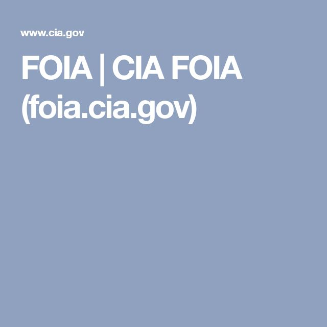 FOIA | CIA FOIA (foia.cia.gov)