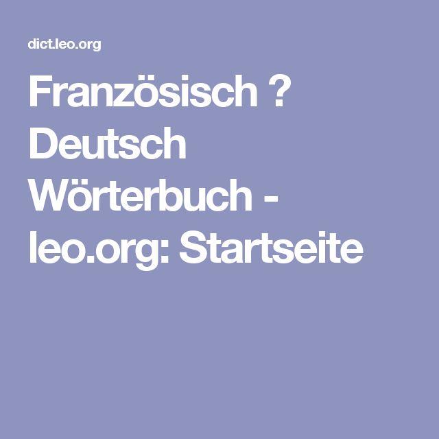 Französisch ⇔ Deutsch Wörterbuch - leo.org: Startseite