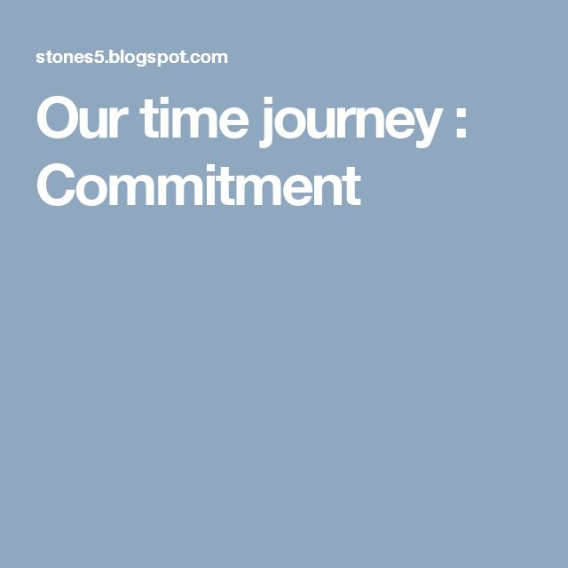 Our time journey : Commitment