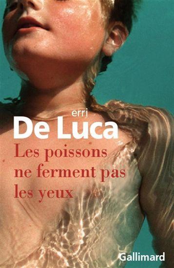Poissons ne ferment pas les yeux(Les) par DE LUCA, ERRI #livres #romans #littérature