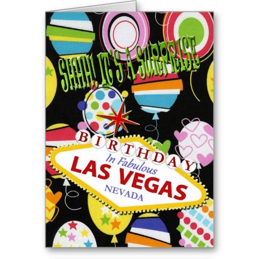 Shhh! It's A Surprise Birthday In Las Vegas Card