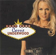 Last Name - Carrie Underwood