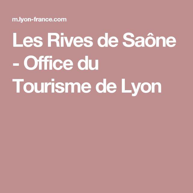 Les Rives de Saône - Office du Tourisme de Lyon