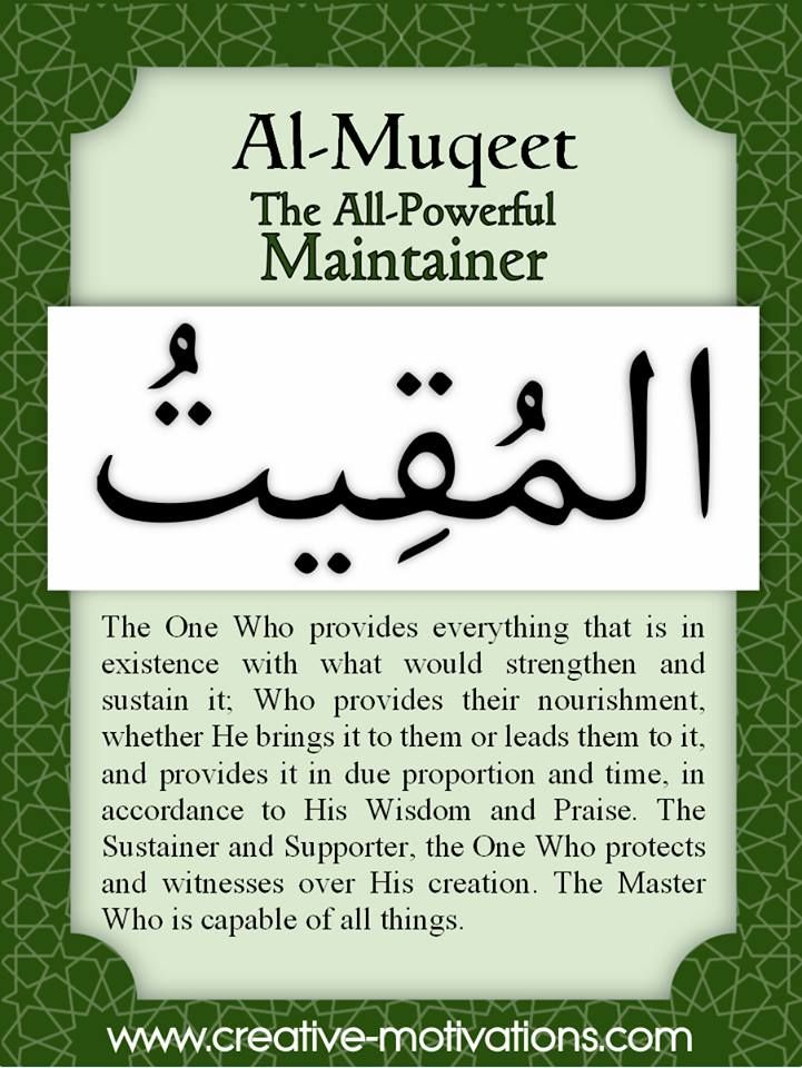 The 99 Countdown-- Day 61: Al Muqeet. Follow on Facebook: http://on.fb.me/O4NQE7 --or-- http://on.fb.me/1hZhhCF