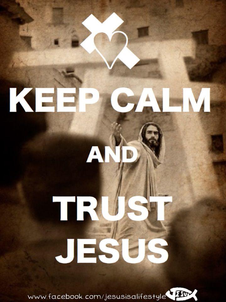 Trust God...