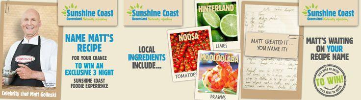 Sunshine Coast Destination Ltd's digital Taste campaign. Name Matt Golinski's recipe!