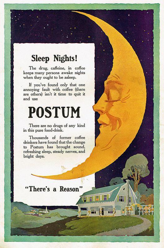 513 best general foods corporation images on pinterest vintage ads wonderful sleeping man in the moon in 1915 postum advertisement fandeluxe Choice Image