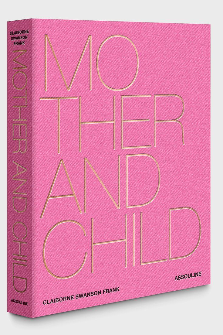 Mother And Child Is An Impressive Coffee Table Book From