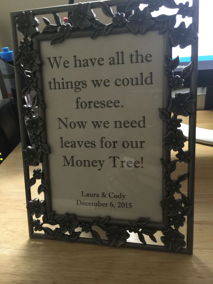 The money tree sign for L & C. Find a nice frame and print. Voila ❤️ you've got a nice, straight-forward way to ask for $ at your wedding!