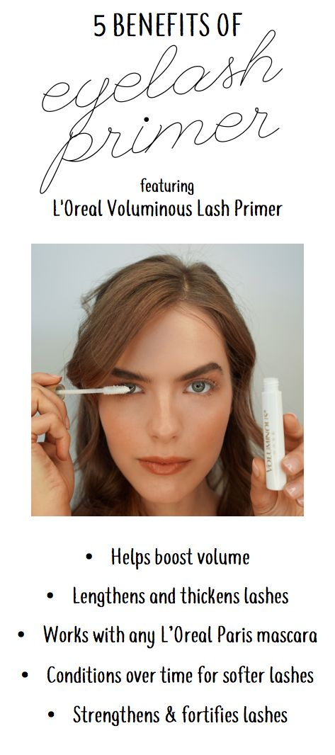 Benefits of using an eyelash primer before your L'Oreal mascara. Boosts volume, lengthens, thickens, softens, and strengthens lashes!