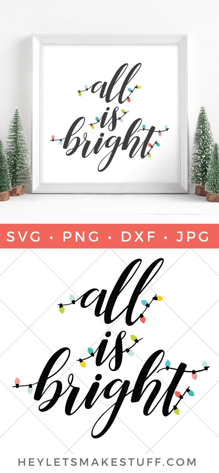 All Is Bright Svg Christmas Vinyl Handmade Holiday Decor