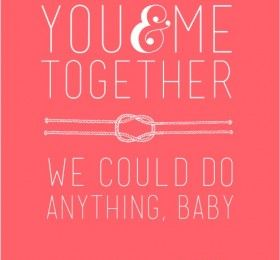 Printable Dave Matthews Quote for Your Valentine