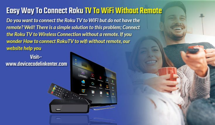 is there a way to connect roku to wifi without remote