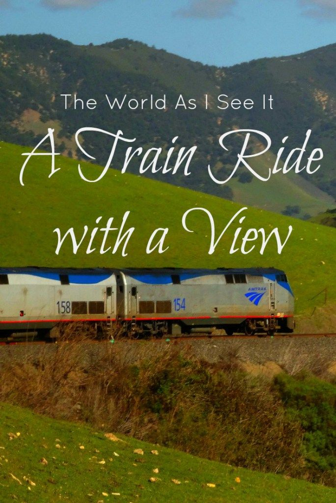 A Train Ride with a View - taking the train up the US West Coast