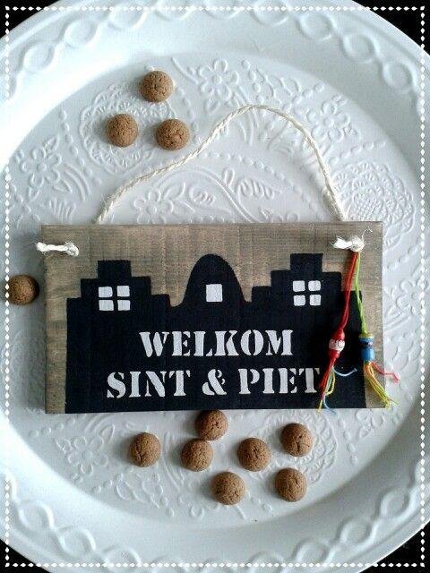 Welkom sint en piet bordje. Handmade by me! www.hippehuisjes.nl