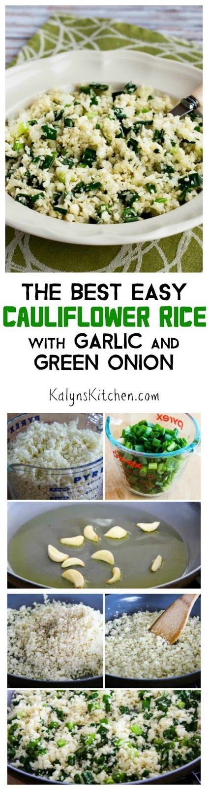 Cauliflower rice has become a classic low-carb dish and there are lots of cauliflower rice recipes out there, but this recipe for The Best Easy Cauliflower Rice with Garlic and Green Onion is the one I make over and over! And this delicious cauliflower rice is low-carb, Keto, low-glycemic, gluten-free, dairy-free, vegan, Paleo, Whole 30, and South Beach Diet friendly! [found on KalynsKitchen.com] #CauliflowerRice #LowCarb #Keto #GlutenFree