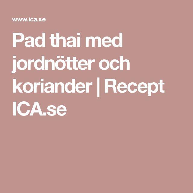 Pad thai med jordnötter och koriander | Recept ICA.se