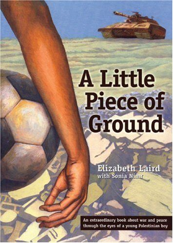 A Crafty Arab: 99 Arab Children Books.  A Little Piece of Ground by Elizabeth Laird