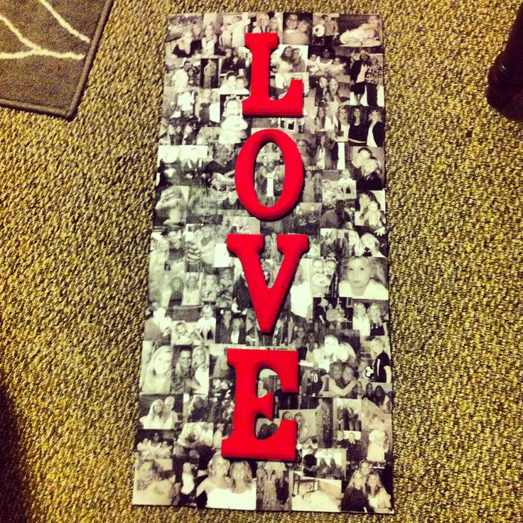 Picture collage. Printed of pictures, mod podged to a piece of wood with wood letters hot glued onto it! Easy peasy